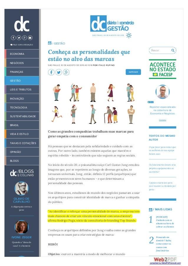 IMPRIMIR / GESTÃO Conheça as personalidades que estão no alvo das marcas SÃO PAULO, 10 DE AGOSTO DE 2015 ÀS 10:16 POR ITAL...
