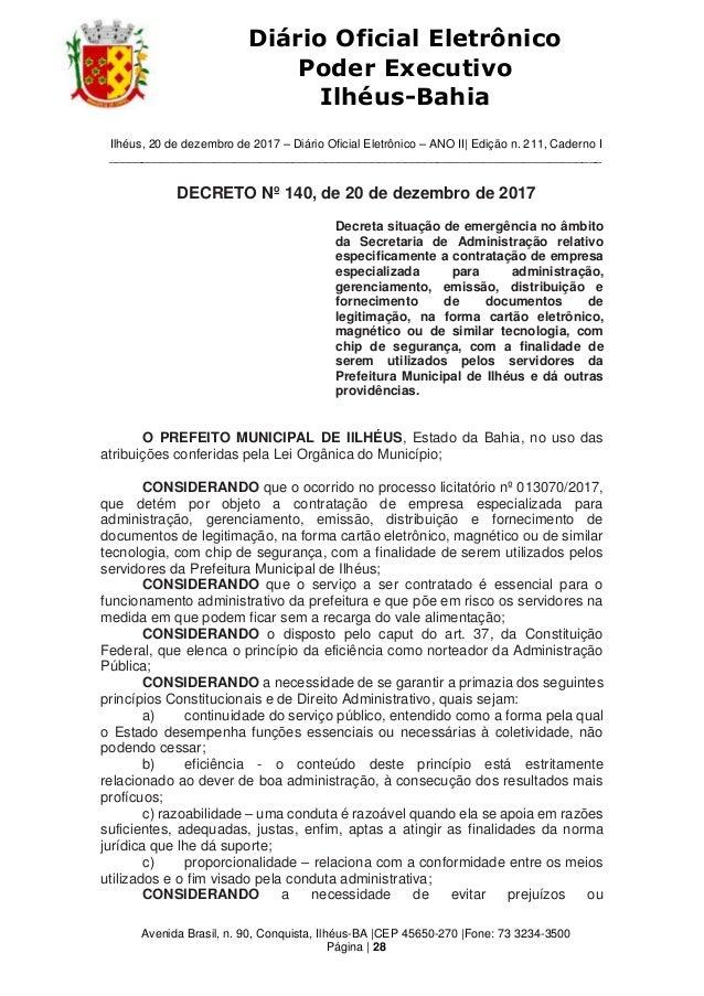 Ilhéus, 20 de dezembro de 2017 – Diário Oficial Eletrônico – ANO II| Edição n. 211, Caderno I ____________________________...