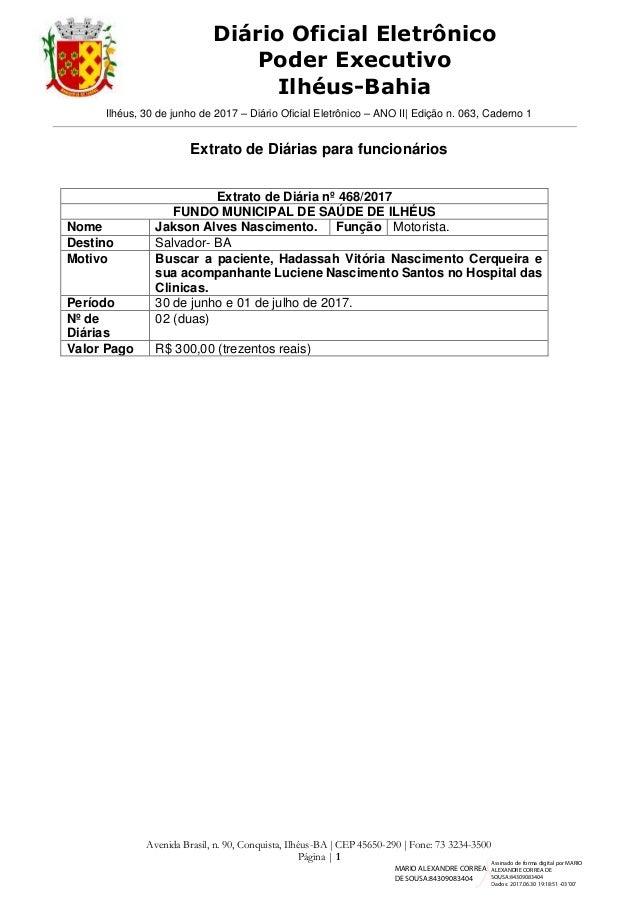 Ilhéus, 30 de junho de 2017 – Diário Oficial Eletrônico – ANO II  Edição n. 063, Caderno 1 Avenida Brasil, n. 90, Conquist...