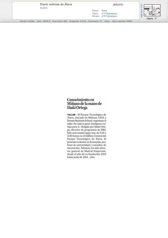 26/03/15Diario noticias de Álava ALAVA Prensa: Diaria Tirada: 5.172 Ejemplares Difusión: 3.757 Ejemplares Página: 17 Secci...