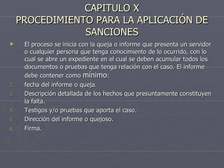 CAPITULO X PROCEDIMIENTO PARA LA APLICACIÓN DE SANCIONES <ul><li>El proceso se inicia con la queja o informe que presenta ...