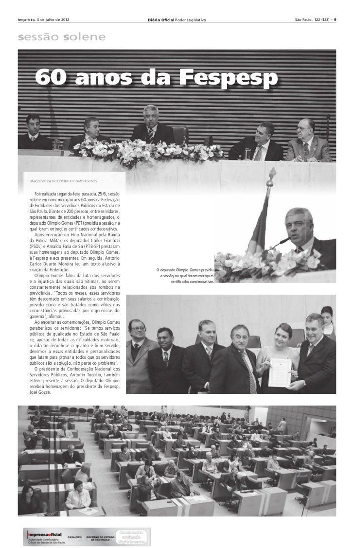 terça-feira, 3 de julho de 2012                               Diário Oficial Poder Legislativo          São Paulo, 122 (12...