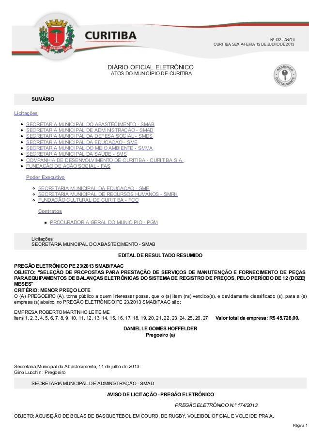 PREGÃO ELETRÔNICO N.º 174/2013 Licitações SECRETARIA MUNICIPAL DO ABASTECIMENTO - SMAB EDITAL DE RESULTADO RESUMIDO PREGÃO...