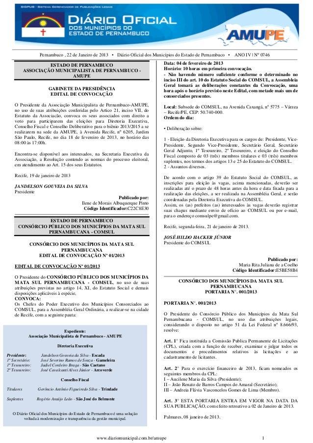 Pernambuco , 22 de Janeiro de 2013 • Diário Oficial dos Municípios do Estado de Pernambuco • ANO IV | Nº 0746             ...
