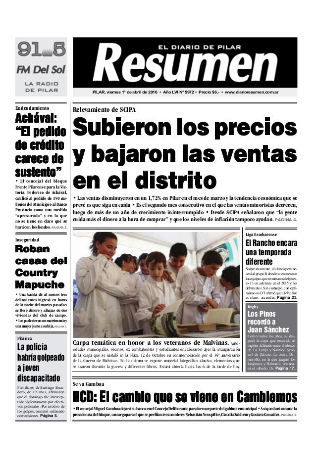 P6 • El concejal del bloque Frente Pilarense para la Vic- toria, Federico de Achával, calificó al pedido de 150 mi- llones...
