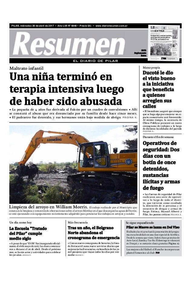 "PILAR, miércoles 26 de abril de 2017 • Año LVII N° 6840 • Precio $8.- • www.diarioresumen.com.ar • A pesar de que ""El Ofi""..."