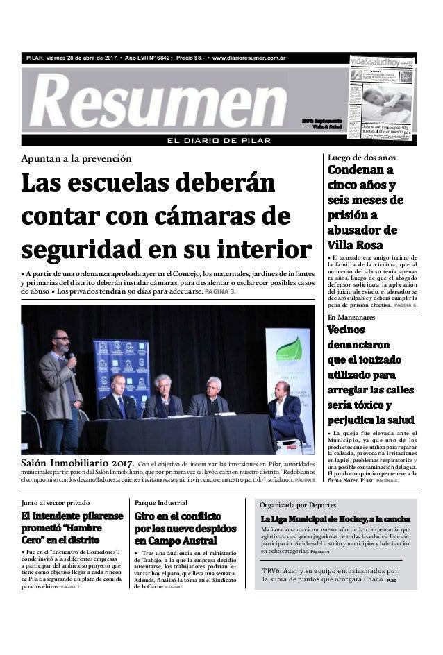 PILAR, viernes 28 de abril de 2017 • Año LVII N° 6842 • Precio $8.- • www.diarioresumen.com.ar • A partir de una ordenanza...