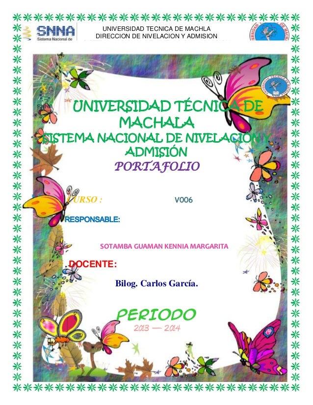 UNIVERSIDAD TECNICA DE MACHLA DIRECCION DE NIVELACION Y ADMISION SISTEMA NACIONAL DE NIVELACION Y ADMISION  UNIVERSIDAD TÉ...