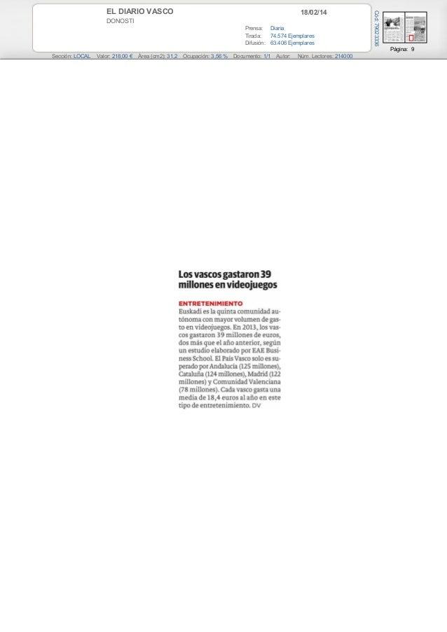 18/02/14  DONOSTI Prensa: Diaria Tirada: 74.574 Ejemplares Difusión: 63.406 Ejemplares  Cód: 79023336  EL DIARIO VASCO  Pá...