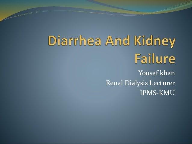 Diarrhea And Kidney Failure