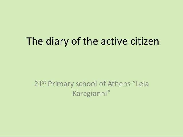 """The diary of the active citizen 21st Primary school of Athens """"Lela Karagianni"""""""