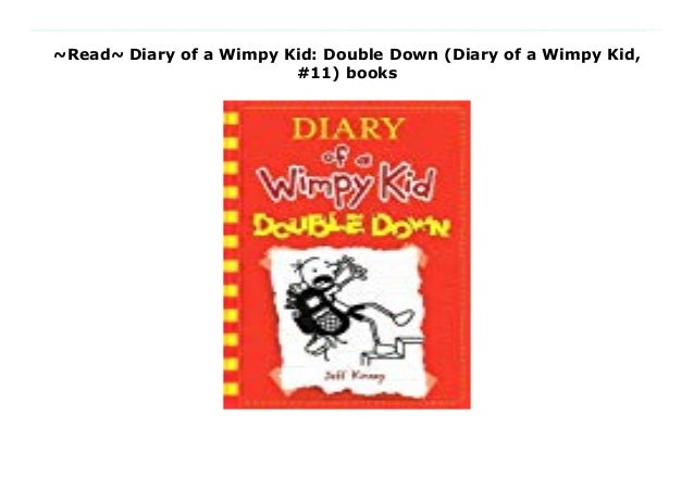 Read Diary Of A Wimpy Kid Double Down Diary Of A Wimpy Kid 11