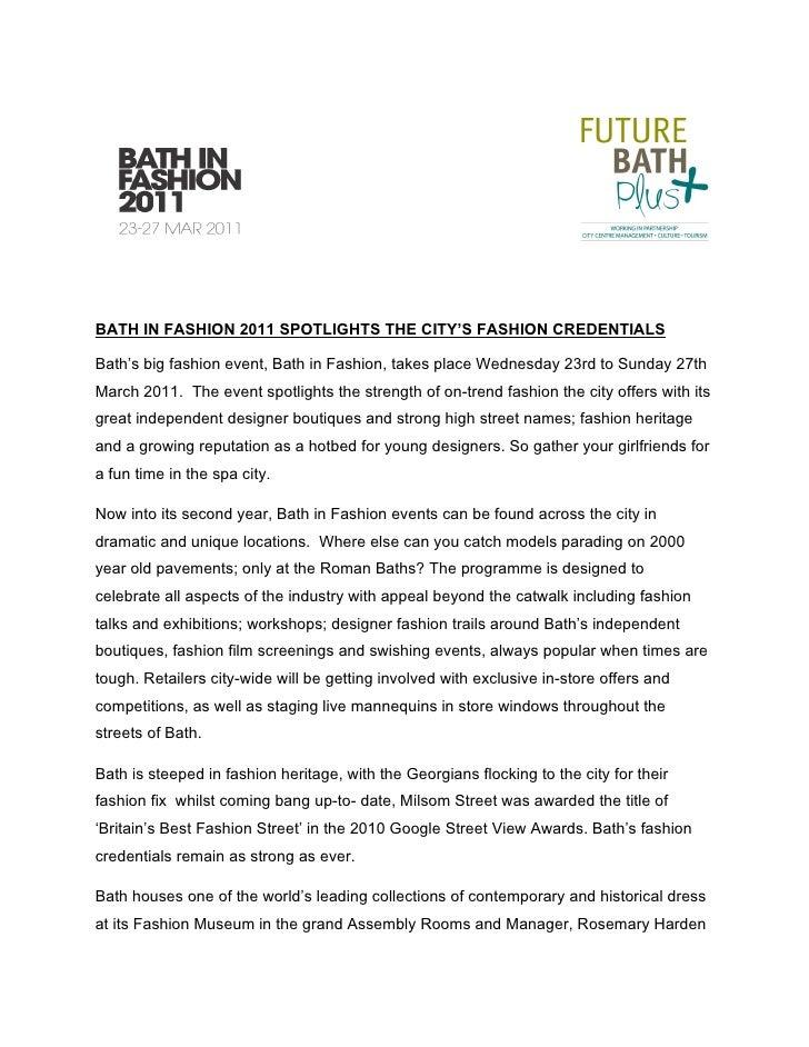 BATH IN FASHION 2011 SPOTLIGHTS THE CITY'S FASHION CREDENTIALSBath's big fashion event, Bath in Fashion, takes place Wedne...