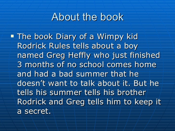 Essay On Diary Of A Wimpy Kid Rodrick Rules
