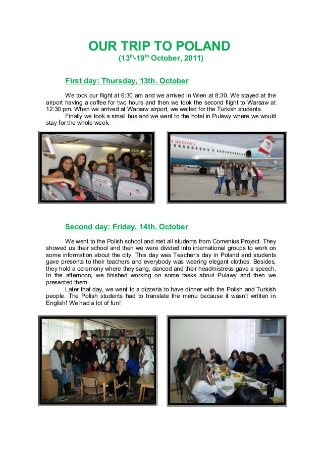 OUR TRIP TO POLAND (13th -19th October, 2011) First day: Thursday, 13th. October We took our flight at 6:30 am and we arri...