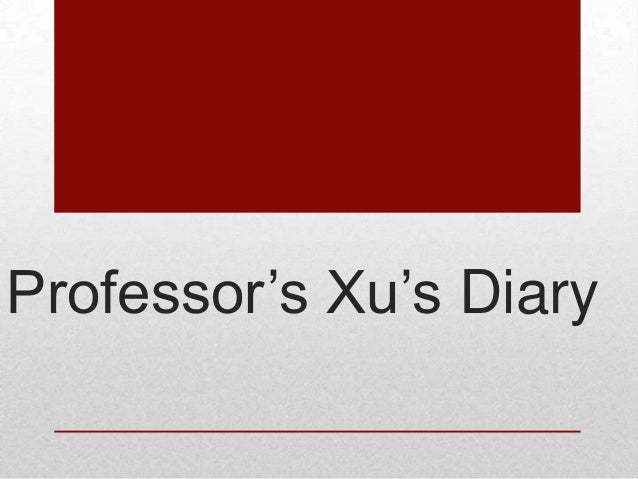 Professor's Xu's Diary