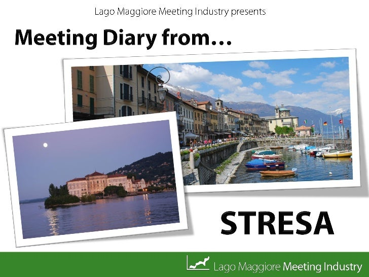 Meeting Diary from Stresa