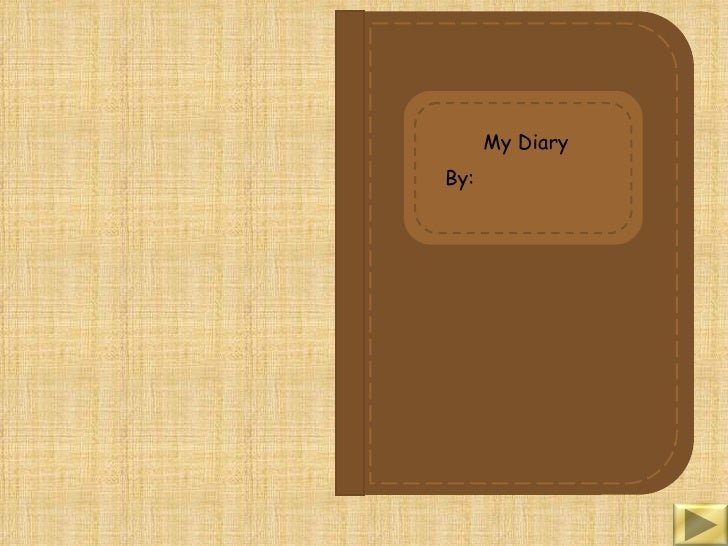 My Diary By: ...  Diary Paper Template
