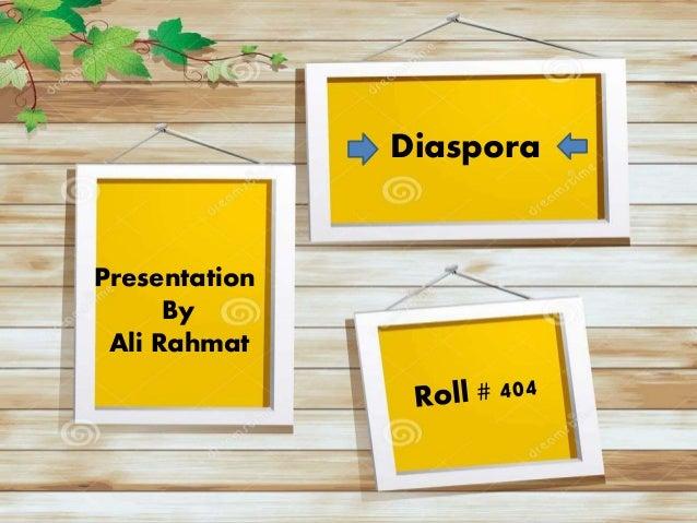 Diaspora Presentation By Ali Rahmat