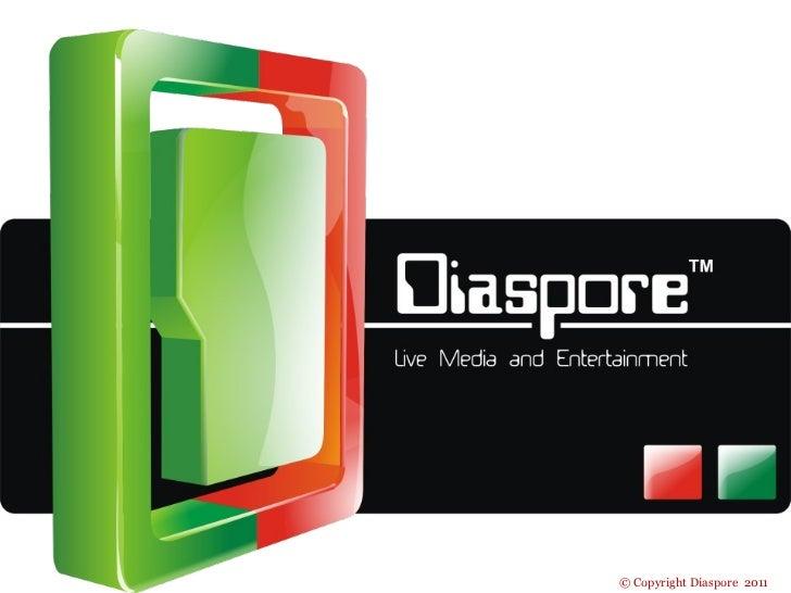 © Copyright Diaspore 2011