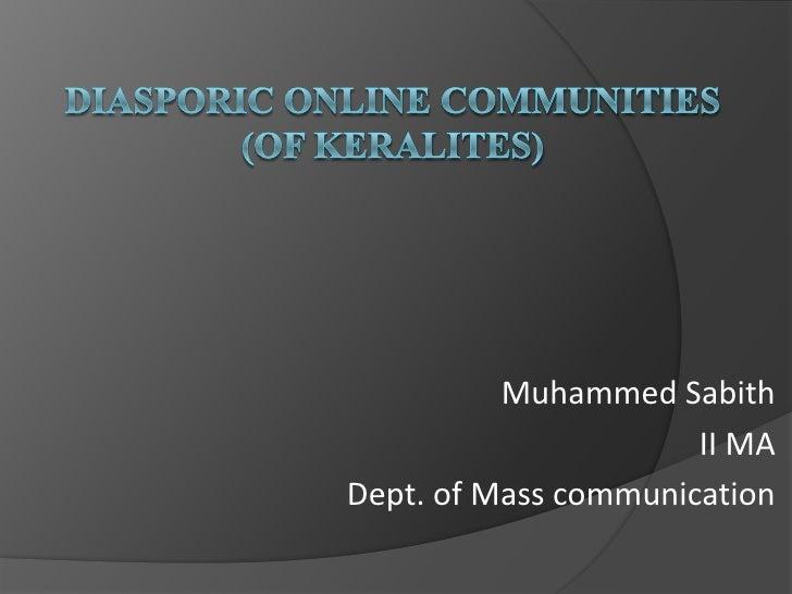 Muhammed Sabith                      II MADept. of Mass communication