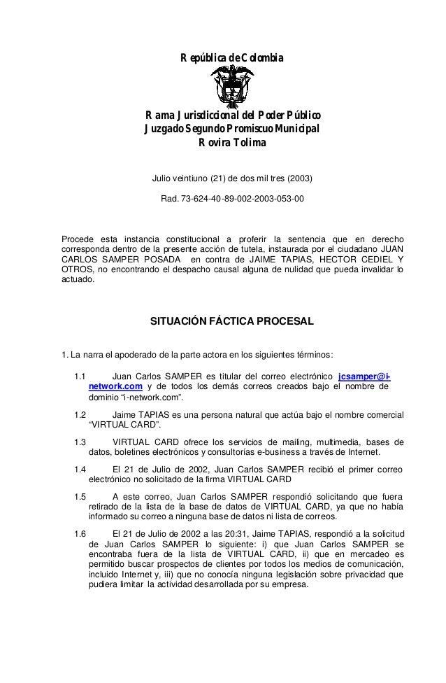 República de Colombia  Rama Jurisdiccional del Poder Público Juzgado Segundo Promiscuo Municipal Rovira Tolima Julio veint...