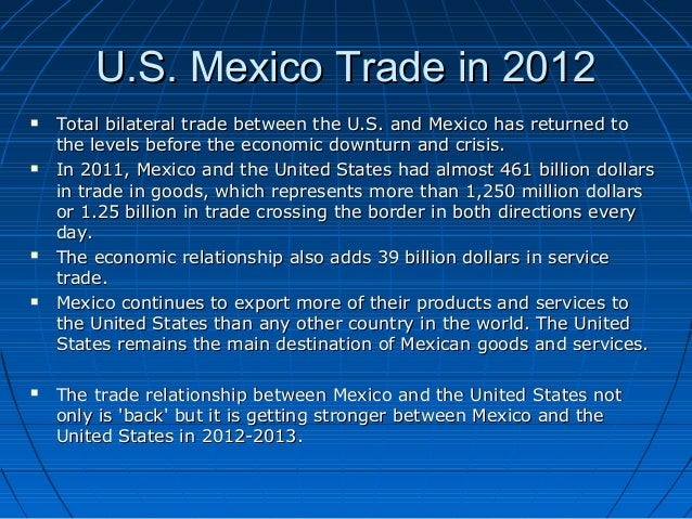 mexicos economic integration The united states and mexico have undergone an accelerated process of economic integration over the past two decades trade has tripled between 1990 and 2008, influenced.