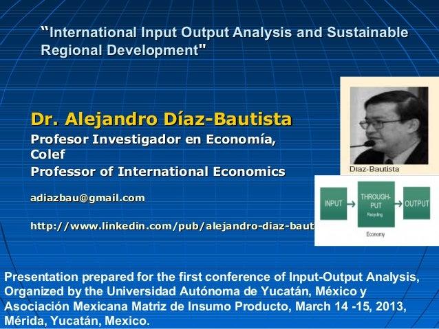 """""International Input Output Analysis and SustainableInternational Input Output Analysis and SustainableRegional Developme..."