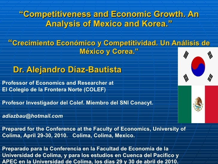 """ Competitiveness and Economic Growth. An Analysis of Mexico and Korea."" "" Crecimiento Económico y Competitividad. Un Anál..."