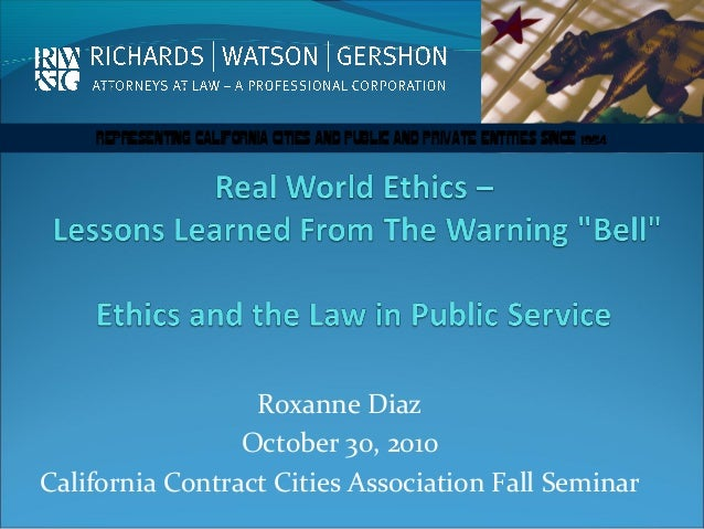 REPRESENTING CALIFORNIA CITIES AND PUBLIC AND PRIVATE ENTITIES SINCE 1954 Roxanne Diaz October 30, 2010 California Contrac...