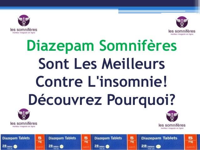 Diazepam Somnifères Sont Les Meilleurs Contre L'insomnie! Découvrez Pourquoi?