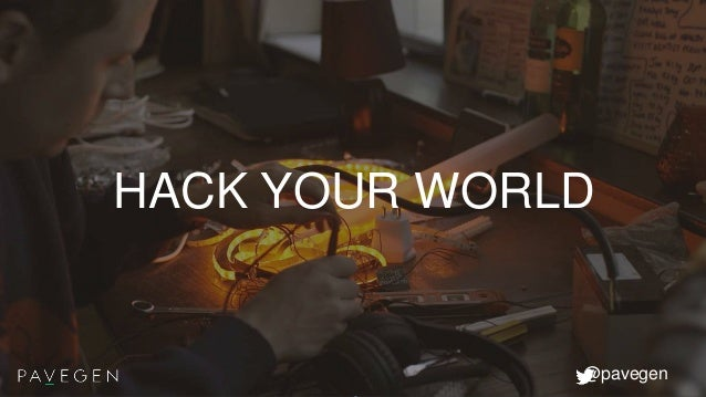 HACK YOUR WORLD @pavegen