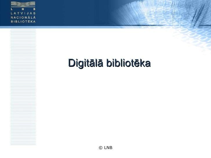 Digitālā bibliotēka © LNB
