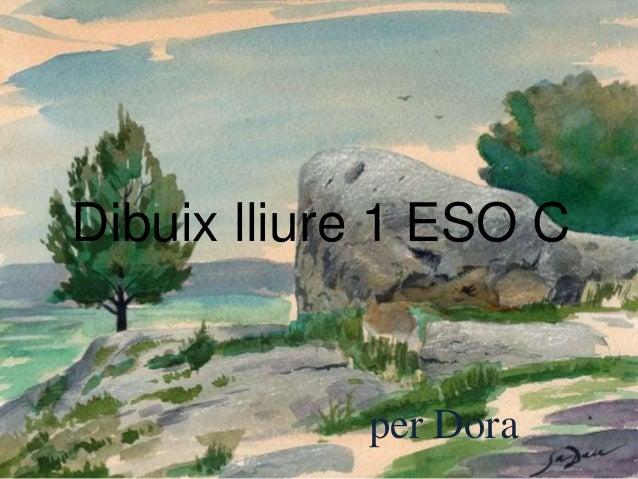 Dibuix lliure 1 ESO C per Dora