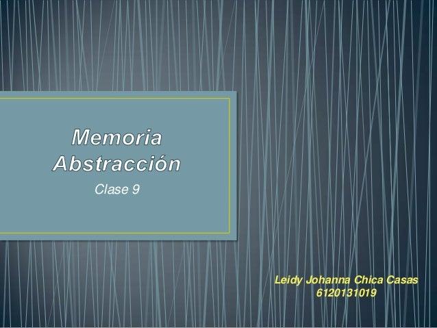 Clase 9          Leidy Johanna Chica Casas                  6120131019