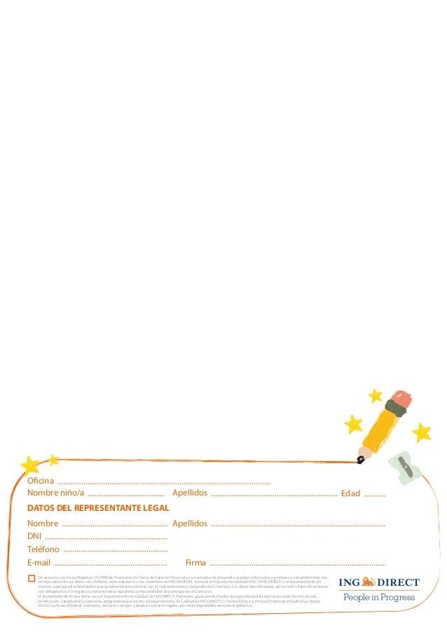Edad  Ocina  Nombre niño/a  Apellidos  DATOS DEL REPRESENTANTE LEGAL  Nombre Apellidos  DNI  Teléfono  E-mail Firma  De ac...