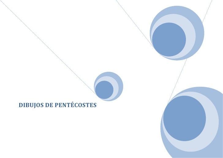 DIBUJOS DE PENTÉCOSTES<br />  LA VENIDA DEL ESPIRITU SANTO<br />