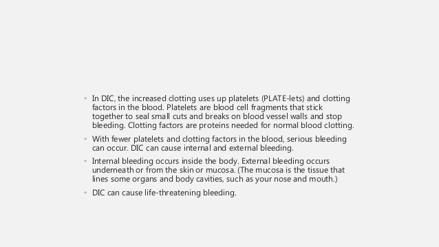 • Circulatory signs include the following: • Signs of spontaneous and life-threatening hemorrhage • Signs of subacute blee...