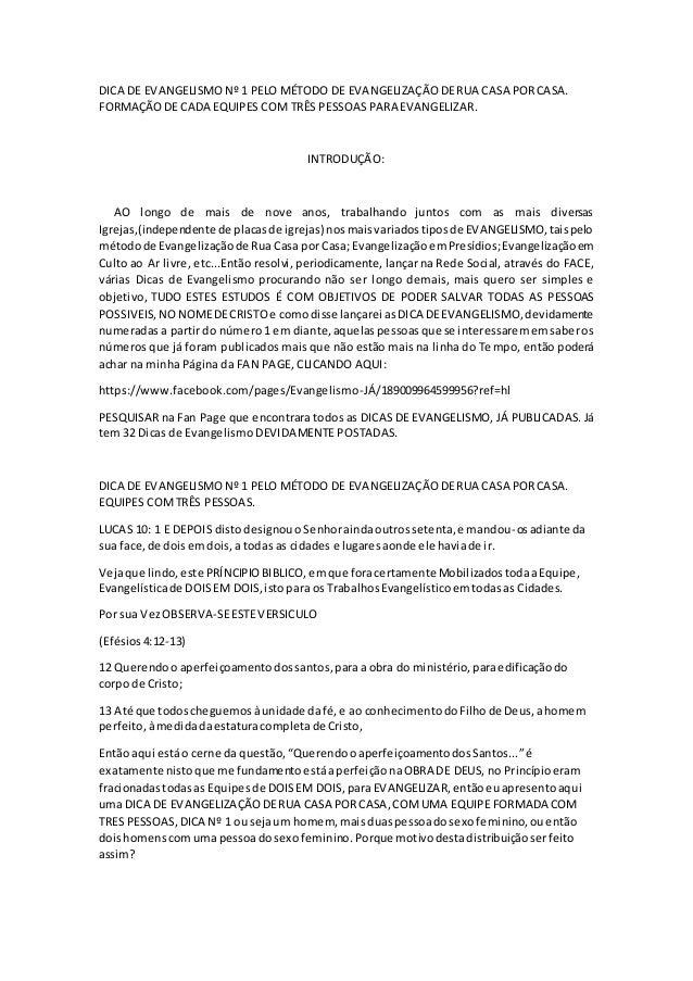 DICA DE EVANGELISMO Nº 1 PELO MÉTODO DE EVANGELIZAÇÃO DE RUA CASA POR CASA.  FORMAÇÃO DE CADA EQUIPES COM TRÊS PESSOAS PAR...