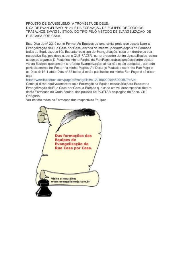 PROJETO DE EVANGELISMO A TROMBETA DE DEUS.  DICA DE EVANGELISMO Nº 23, É DA FORMAÇÃO DE EQUIPES DE TODO OS  TRABALHOS EVAN...