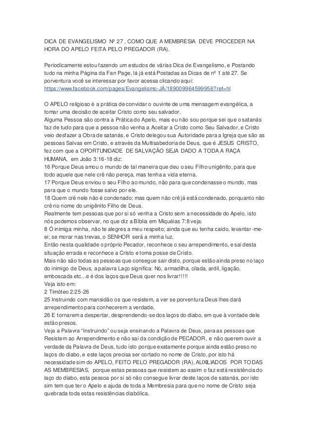 DICA DE EVANGELISMO Nº 27 , COMO QUE A MEMBRESIA DEVE PROCEDER NA  HORA DO APELO FEITA PELO PREGADOR (RA).  Periodicamente...