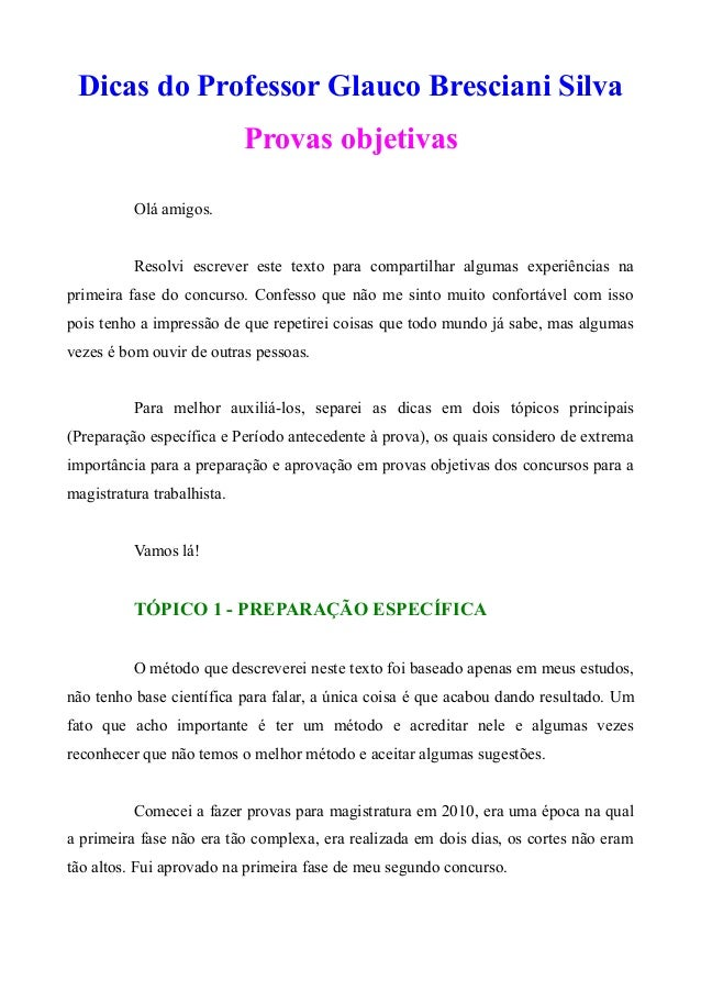 Dicas do Professor Glauco Bresciani Silva Provas objetivas Olá amigos. Resolvi escrever este texto para compartilhar algum...