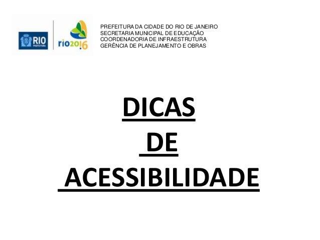 PREFEITURA DA CIDADE DO RIO DE JANEIRO SECRETARIA MUNICIPAL DE EDUCAÇÃO COORDENADORIA DE INFRAESTRUTURA GERÊNCIA DE PLANEJ...