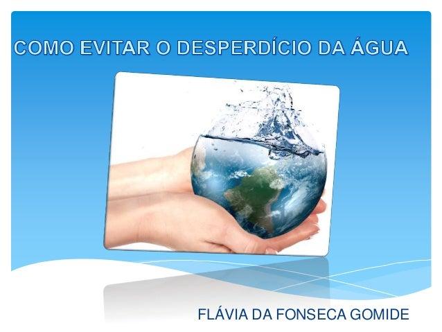 FLÁVIA DA FONSECA GOMIDE