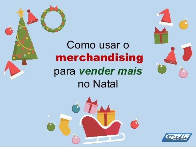 Como usar o merchandising para vender mais  no Natal
