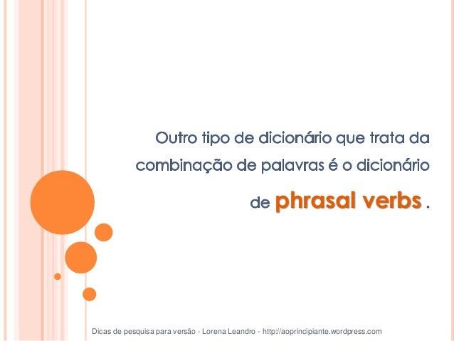 Call back Call for Call off Call on Call out Call up Dicas de pesquisa para versão - Lorena Leandro - http://aoprincipiant...
