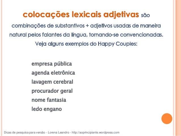 idioms. Dicas de pesquisa para versão - Lorena Leandro - http://aoprincipiante.wordpress.com