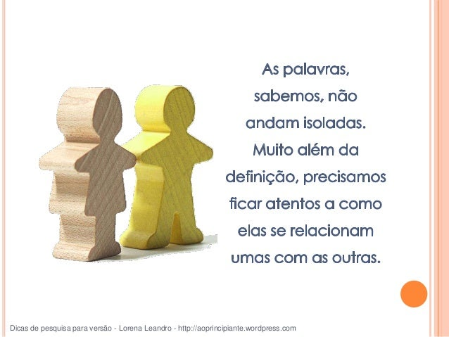 complementos, preposições, advérbios, adjetivos, artigos, Dicas de pesquisa para versão - Lorena Leandro - http://aoprinci...