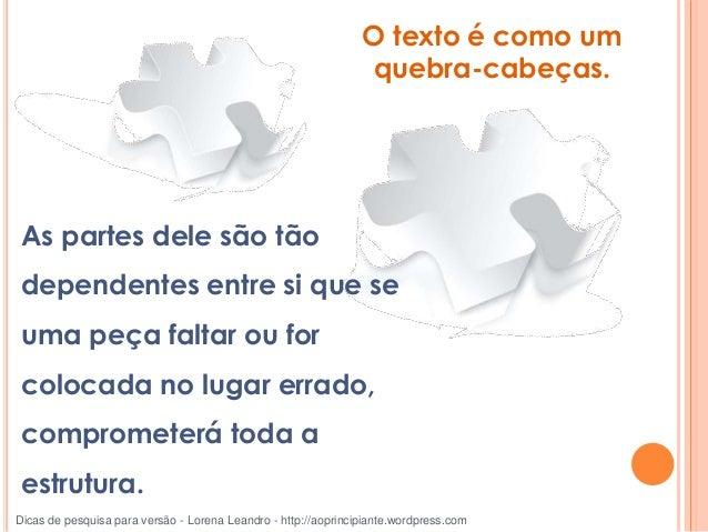 Por exemplo, você não dream with. Você dream of ou dream about. Dicas de pesquisa para versão - Lorena Leandro - http://ao...