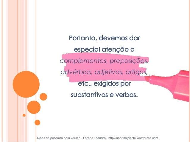 collocations Dicas de pesquisa para versão - Lorena Leandro - http://aoprincipiante.wordpress.com